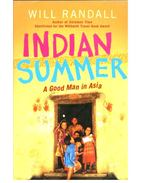 Indian Summer - A Good Man in Asia