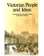 Victorian People and Ideas - A companion for the modern reader of Victorian Literature