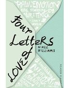 Four Letters Of Love - WILLIAMS, NIALL - HURT, JOHN (INTRODUCTION)