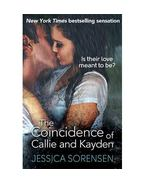 The Coincidence of Callie and Kayden