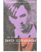 The Diary of Dawid Sierakowiak  - Five notebooks from the Lodz ghetto