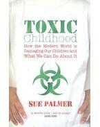 Toxic Childhood