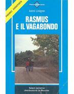 Rasmus e il vagabondo - Astrid Lindgren