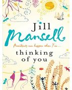 Thinking of You - Jill Mansell