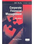 Corporate Financial Management - ICSA Study Text 5th Edition