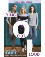 Hamilton High: Lying Out Loud: A companion novel to The DUFF