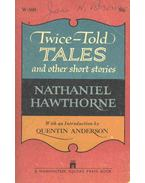 Twice-Told Tales and Other Short Stories