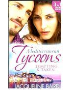 Mediterranean Tycoons - Tempting & Taken