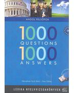 1000 Questions 1000 Answers - Angol felsőfok