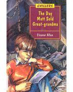 The Day Matt Sold Great-grandma