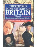 The Oxford History of Britain Vol. I. - Roman and Anglo Saxon Britain