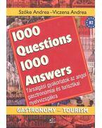 1000 Question-1000 Answers Gastronomy/Tourism - Társalgási gyakorlatok az angol gasztronómiai és turisztikai nyelvvizsgákra
