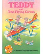 Teddy and The Flying Cirus
