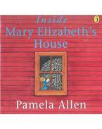 Inside Mary Elizabeth's House