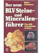 Der neue BLV Steine- und Mineralienführer - Über 600 Einzelstücke in Farbe