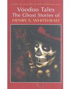 Voodoo Tales The Ghost Stories of Henry S. Whitehead