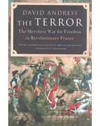 The Terror - The Merciless War for Freedom in Revolutionary France