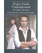 Notes from Underground & Other Stories