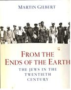From the Ends of the Earth - The Jews in the Twentieth Century