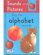 Say the Alphabet Sounds