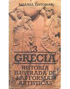 Grecia Vol. 3 - Historia ilustrada de las formas artisticas