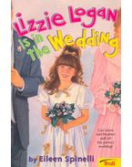 Lizzie Logan is in the Wedding - Spinelli, Eileen