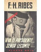 Viva el presidente ... senor lecomte