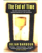 The End of Time - The next revolution in our understanding of the universe