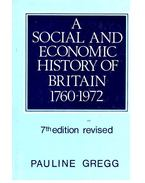 A Social and Economic History of Britain 1760-1972
