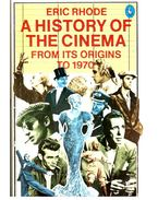 A History of the Cinema - From Its Origins to 1970