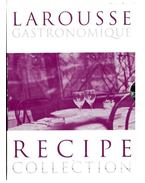 Larousse Gastronomique Recipe Collection: 'Meat, Poultry & Game', 'Fish & Seafood', 'Vegetables & Salads' & 'Desserts, Cakes and Pastries'