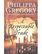 A Respectable Trade