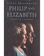 Philip and Elizabeth - Portrait of a Marriage