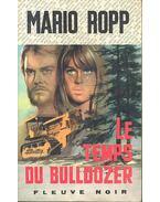 Le temps du Bulldozer