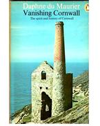 Vanishing Cornwall - The spirit and history of Cornwall