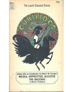 Medea, Hippolytus, Elcestis, The Bacchae in Modern Translations