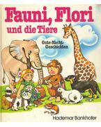 Fauni, Flori und die Tiere (Gute-Nacht-Geschichten)
