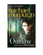 Outlaw: The story of Robin Hood
