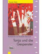 Tanja und die Gespenster