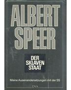 Der Sklavenstaat - Meine Auseinandersetzungen mit der SS - Speer, Albert