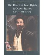 The Death of Ivan Ilych & Other Stories