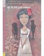 El sí de las niñas - Nivel 3 (+CD)