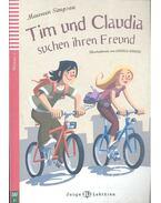 Tim und Claudia suchen ihren Freund - Niveau 1 (+CD)
