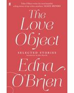 The Love Object - Selected Stories of Edna O'Brien