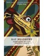 Something Wicked This Way Comes - Ray Bradbury