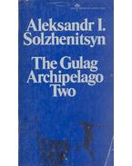 The Gulag Archipelago Two