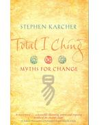 Total I Ching - Myths for Change
