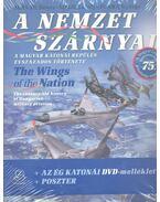 A nemzet szárnyai DVD melléklettel - The Wings of the Nation with DVD