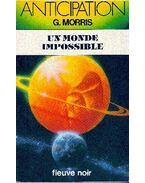 Un monde impossible