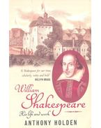 William Shakespeare - His Life and Work